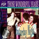 Those Wonderful Years, Vol. 9: Juke Box Saturday