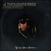 Thoughtiverse Unmarred - Georgia Anne Muldrow