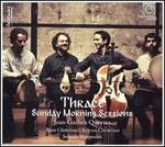 Thrace [Sunday Morning Sessions]