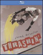 Thrashin' [Blu-ray]