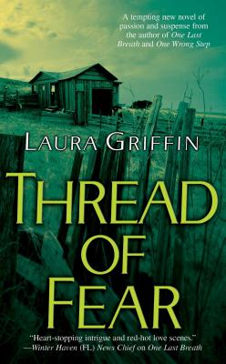 Thread of Fear - Griffin, Laura
