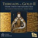 Threads of Gold II