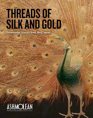 Threads of Silk and Gold: Ornamental Textiles from Meiji Japan Landscape -