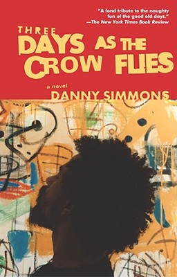 Three Days as the Crow Flies - Simmons, Danny