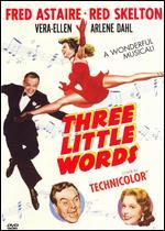Three Little Words - Richard Thorpe