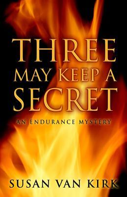 Three May Keep a Secret - Van Kirk, Susan