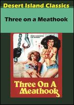 Three on a Meathook - William Girdler