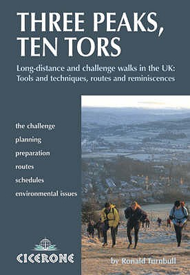 Three Peaks, Ten Tors: And other challenging walks in the UK - Turnbull, Ronald