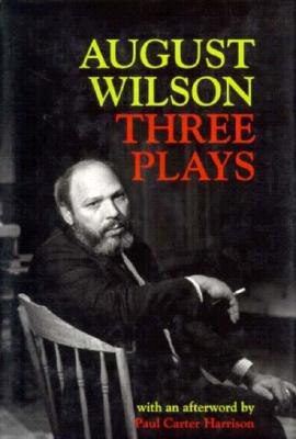 Three Plays - Wilson, August