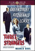 Three Strangers - Jean Negulesco