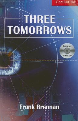Three Tomorrows - Brennan, Frank