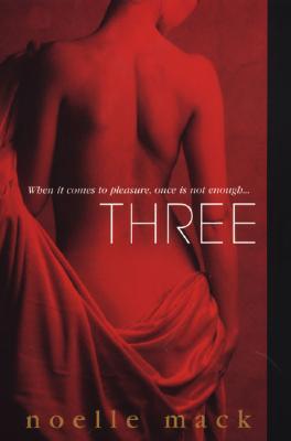 Three - Mack, Noelle