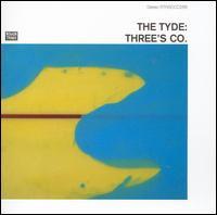 Three's Co. - The Tyde