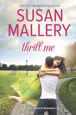 Thrill Me - Mallery, Susan