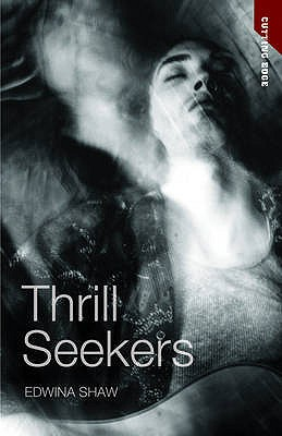 Thrill Seekers - Edwina, Shaw