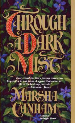 Through a Dark Mist - Canham, Marsha