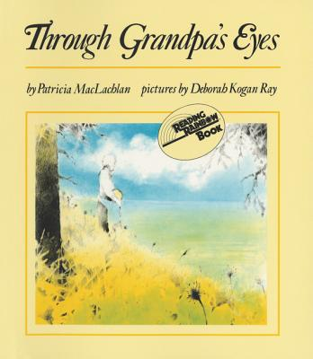 Through Grandpa's Eyes - MacLachlan, Patricia