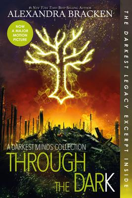 Through the Dark (Bonus Content) (a Darkest Minds Collection) - Bracken, Alexandra