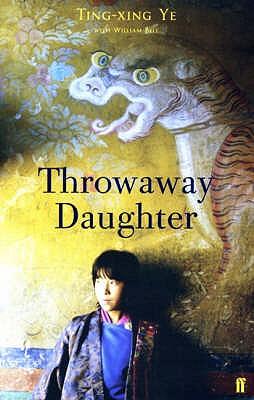 Throwaway Daughter - Ye, Ting-xing