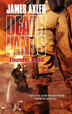 Thunder Road - Axler, James