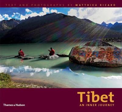 Tibet: An Inner Journey - Ricard, Matthieu