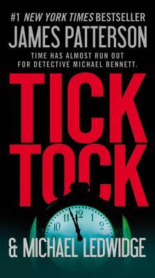 Tick Tock - Patterson, James, and Ledwidge, Michael