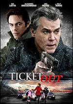 Ticket Out - Doug Lodato