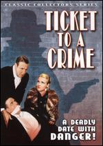 Ticket to Crime
