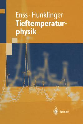 Tieftemperaturphysik - Enss, Christian, and Hunklinger, Siegfried
