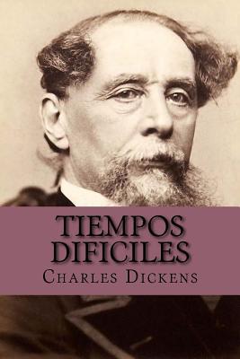 Tiempos Dificiles - Dickens, Charles