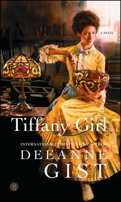 Tiffany Girl - Gist, Deeanne