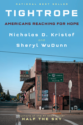Tightrope: Americans Reaching for Hope - Kristof, Nicholas D, and Wudunn, Sheryl