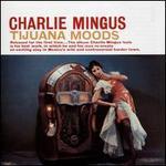 Tijuana Moods [SACD]