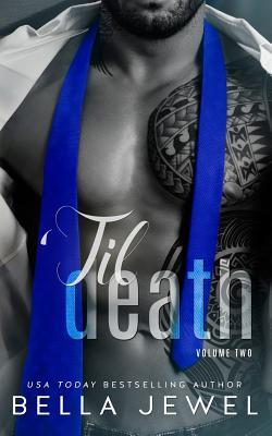 'til Death - Part 2 - Jewel, Bella