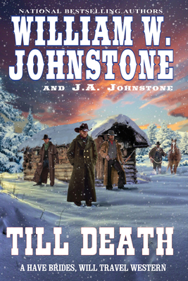 Till Death - Johnstone, William W, and Johnstone, J A