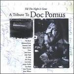 Till the Night is Gone: A Tribute to Doc Pomus