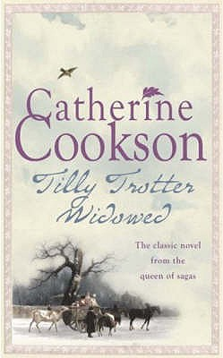 Tilly Trotter Widowed - Cookson, Catherine