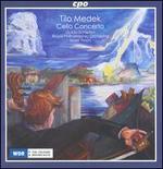 Tilo Medek: Cello Concerto