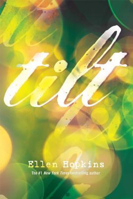 Tilt - Hopkins, Ellen