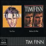 Tim Finn/Before & After