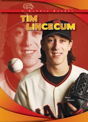 Tim Lincecum - Boone, Mary