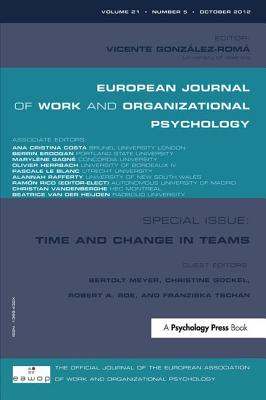Time and Change in Teams - Meyer, Bertolt (Editor), and Gockel, Christine (Editor), and Roe, Robert A. (Editor)