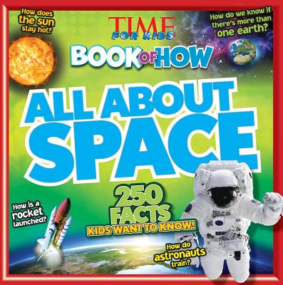 Time for Kids Book of How All About Space - TIME For Kids Magazine (Editor)