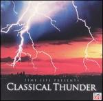 Time Life Presents: Classical Thunder -