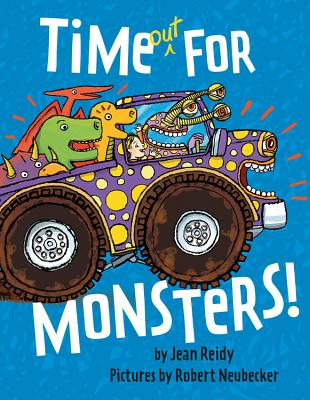 Time Out for Monsters! - Reidy, Jean
