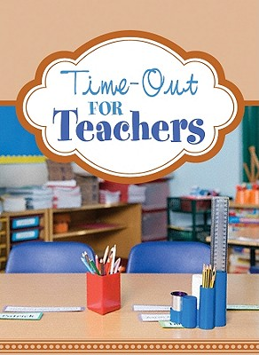 Time-Out for Teachers - Barbour Publishing (Creator)
