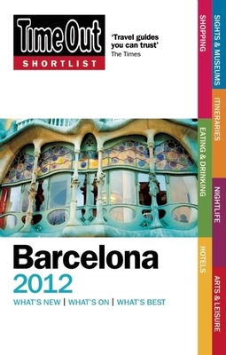 Time Out Shortlist Barcelona - Time Out Guides Ltd.