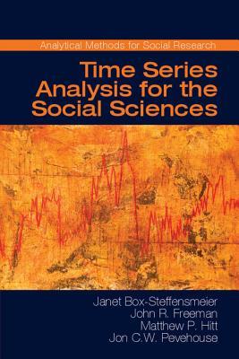 Time Series Analysis for the Social Sciences - Box-Steffensmeier, Janet M., and Freeman, John R., and Hitt, Matthew P.