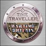 Time Traveller: Wartime Britain