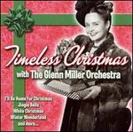 Timeless Christmas with the Glenn Miller Orchestra